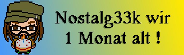 Nostalg33k's Blog wird 1 Monat alt – Ein kleiner Einblick